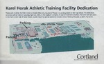 Karel Horak  Athletic Training Facility Dedication