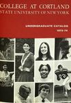 1973-1974 Undergraduate College Catalog by State University of New York College at Cortland