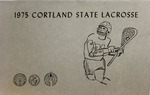 1975 Team Guide, Men's Lacrosse by State University of New York College at Cortland