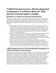Child Protection Services: The Developmental Consequences of Arbitrary Removal (2020-2021) by John Jackson