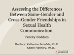 Assessing the Differences Between Same-Gender and Cross-Gender Friendships in Sexual Health Communication by Felicity Doddato
