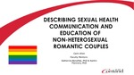 Describing Sexual Health Communication and Education of Non-Heterosexual Romantic Couples